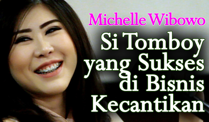 Michelle Wibowo, founder Foxy Beauty Clinic & Academy
